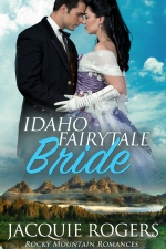 Idaho Fairytale Bride - Rocky Mountain Romances #2